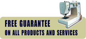 Guarantee on all sewing machine services