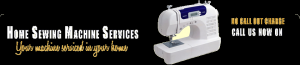 Sewing Machine Servicing & Repair Chalfont, Chesham, Berkhamsted, Hemel Hempstead, Milton Keynes